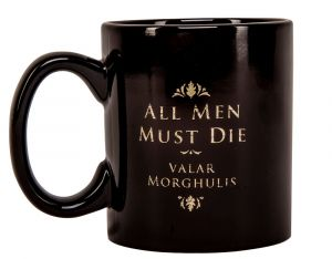 Game of Thrones: Valar Dohaeris, Valar Morghulis Mug